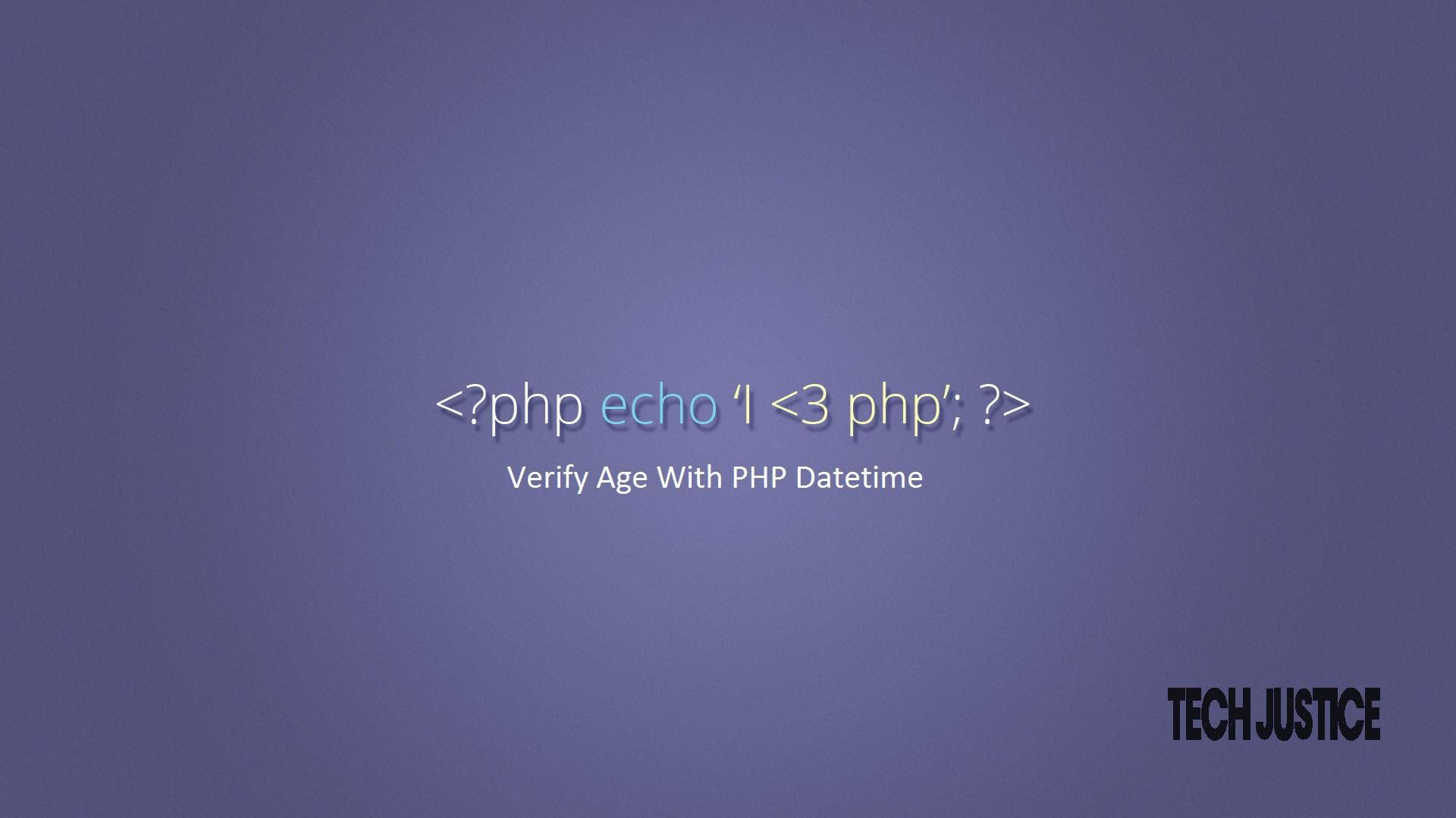 Verify Age With PHP Datetime